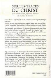 Sur les traces du christ avec simon-pierre, françois d'assise et thérèse de lisieux - 4ème de couverture - Format classique