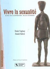 Vivre La Sexualite, Encyclopedie Illustree - Intérieur - Format classique