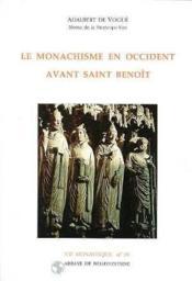 Le monarchisme en Occident avant saint Benoît - Couverture - Format classique