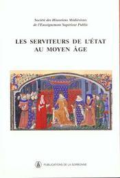 Serviteurs De L Etat Au Moyen Age - Intérieur - Format classique