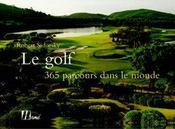 Golf, 365 Parcours Dans Le Monde (Le) - Intérieur - Format classique