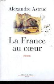 La france au coeur - Couverture - Format classique
