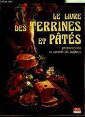Le livre des terrines et pâtes - Couverture - Format classique