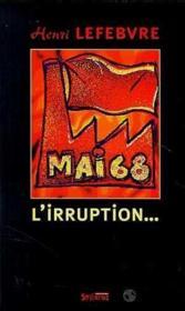 Mai 68, L Irruption - Couverture - Format classique