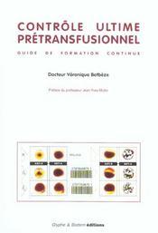 Controle Ultime Pretransfusionnel - Intérieur - Format classique