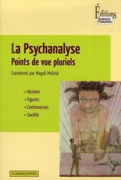 La psychanalyse ; points de vue pluriels - Intérieur - Format classique