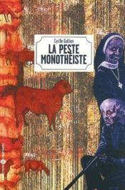 La peste monotheiste - Couverture - Format classique