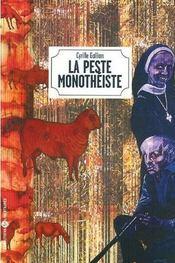 La peste monotheiste - Intérieur - Format classique