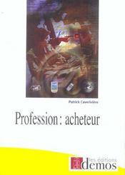 Profession : acheteur - Intérieur - Format classique
