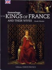Vente livre :  Genealogy rof the kings of France  - Claude Wenzler