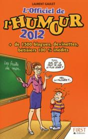 Vente  L'officiel de l'humour 2012  - Laurent Gaulet