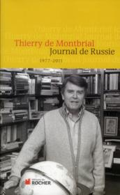 Journal de Russie, 1977-2011  - Thierry De Montbrial