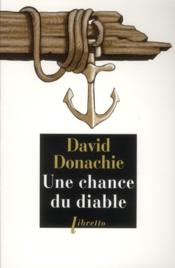 Vente  Une chance du diable  - David Donachie