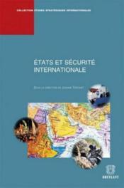 Etats et sécurité internationale - Couverture - Format classique