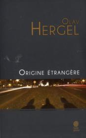 Origine étrangère - Couverture - Format classique