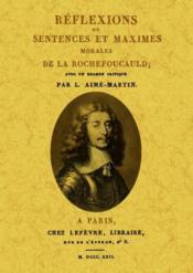 Réflexions ou sentences et maximes morales de La Rochefoucauld - Couverture - Format classique