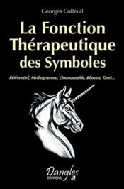 La fonction thérapeutique des symboles - Couverture - Format classique