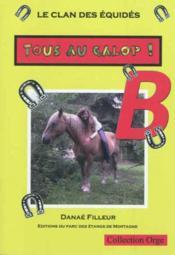 Le clan des equides, tous au galop ! b - Couverture - Format classique