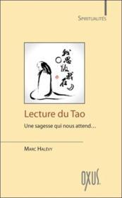 Lecture du tao ; une sagesse qui nous attend... - Couverture - Format classique