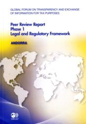 Vente livre :  Andorra - peer review report phase 1 legal and regulatory framework (anglais) - global forum on tran  - Collectif