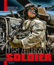 Vente livre :  The US army soldier  - Aurelien Morel