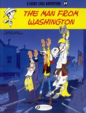Vente  Lucky Luke T.39 ; the man from Washington  - Achde - Laurent Gerra