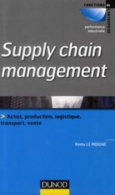 Vente livre :  Supply chain management  - Remy Le Moigne