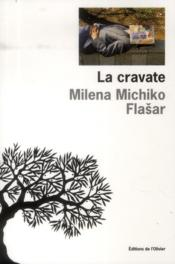 Vente livre :  La cravate  - Milena Michiko Flasar