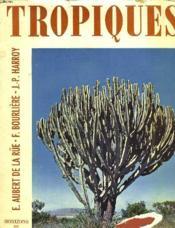 Tropiques (La Nature Tropicale) - Couverture - Format classique
