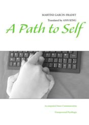 Vente livre :  A path to self ; accompanied inner communication  - Martine Garcin-Fradet
