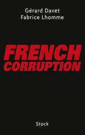 Vente  French corruption  - Gerard Davet - Fabrice Lhomme