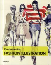 Vente livre :  Fundamental fashion illustration  - Minguetjosep Ma