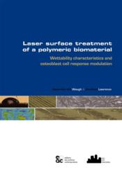 Vente  Laser surface treatment of a polymeric biomaterial  - Waugh Lawrence - Waugh / Lawrence