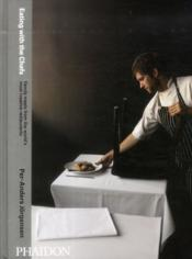 Vente livre :  Eating with the chefs  - Per-Anders Jorgensen