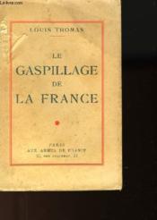 Le Gaspillage De La France - Couverture - Format classique