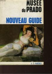 Nouveau Guide - Musee Du Prado - Couverture - Format classique