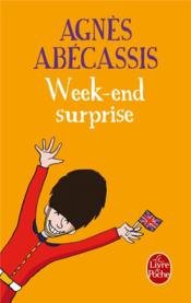 Week-end surprise  - Agnes Abecassis