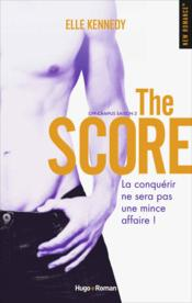 Vente livre :  Off-campus ; saison 3 ; the score  - Elle Kennedy