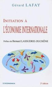 Vente  Initiation à l'économie internationale (2e édition)  - Gerard Lafay