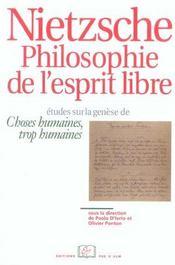 Nietzsche, philosophie de l'esprit libre ; études sur le genèse de choses humaines, trop humaines - Intérieur - Format classique
