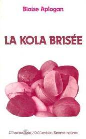 La kola brisée - Couverture - Format classique