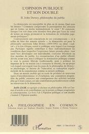 L'opinion publique et son double t.2 ; John Dewey, philosophe du public - 4ème de couverture - Format classique