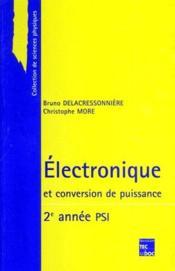 Electronique Et Conversion De Puissance 2eme Annee Psi - Couverture - Format classique