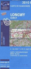 Longwy ; Gorcy - Couverture - Format classique