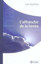 S'Affranchir De La Honte - Intérieur - Format classique