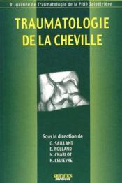 Traumatologie de la cheville - Couverture - Format classique