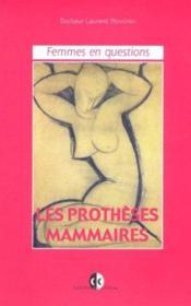 Femmes En Question - Les Protheses Mammaires - Couverture - Format classique