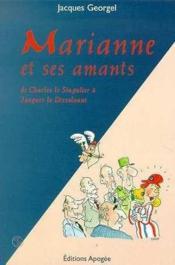 Marianne et ses amants (1958-1998). de charles le singulier a jacques le dissolvant - Couverture - Format classique