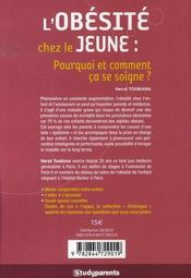 L'Obesite Chez Le Jeune ; Pourquoi Et Comment Ca Se Soigne ? Que Faire En Tant Que Parent ? - 4ème de couverture - Format classique