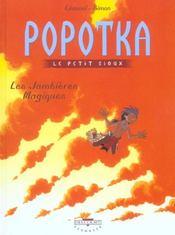 Popotka le petit sioux t.4 ; les jambières magiques - Intérieur - Format classique
